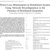 شبیه سازی مقاله Power Loss Minimization in Distribution System Using Network Reconfiguration in the Presence of Distributed Generation