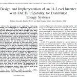 طراحي و پياده سازي اينورتر 11 سطحي با قابليت ادوات فکت جهت سيستم هاي توزيع انرژي