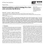 استراتژی کنترل پیش بین ترکیبی برای یک درایو IM با تغذیه-مبدل کم هزینه