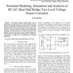مدل سازی سوئیچ شده، شبیه سازی و تجزیه و تحلیل DC/AC نیمه پل ایده آل دو سطحی مبدل منبع ولتاژ