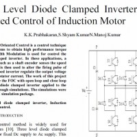 Three Level Diode Clamped Inverter for Field Oriented Control of Induction Motor