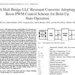 مبدل رزونانسی LLC نیم پل بوست با اتخاذ طرح کنترل PWM برای نگه داشتن حالت بهره برداری