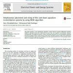 قرار دادن همزمان و اندازه DG ها و خازن های شنت در سیستم های توزیع با استفاده از الگوریتم IMDE