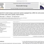 کنترل سیستم تبدیل انرژی باد مجهز به یک DFIG برای تولید توان اکتیو و بهبود کیفیت توان