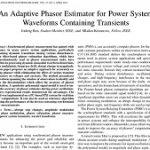 تخمین زننده فازور تطبیقی برای شکل موج سیستم ها قدرت در حضور امواج گذرا